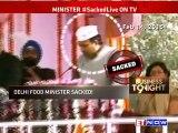 Arvind Kejriwal Sacks Delhi Food Minister