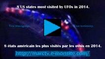 8 US states most visited by UFOs in 2014. (Compilation) 8 états américain les plus visités par les ovnis en 2014.