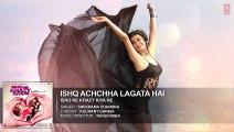 Ishq Acha Lagta Hai Haan Ishq Acha Lagta Hai Full AUDIO Song - Ishq Ne Krazy Kiya Re - Bollywood