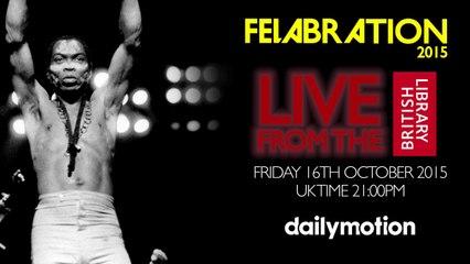 Felabration 2015 Live Trailer