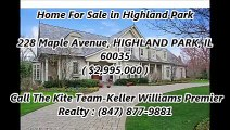 Highland Park Homes For Sale by The Kite Team-Keller Williams Premier Realty : 228 Maple Avenue, HIGHLAND PARK, IL 60035