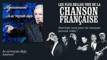 Aznavour - Je m'voyais deja