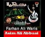 Aey-Hussaini-Maan-Tujhe-Salam, Farhan Ali Waris Nohay (2016) Upload By Asim Ali Abbasi Garello