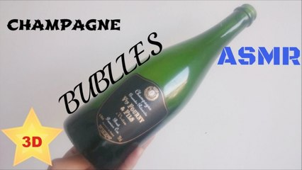 ASMR 3D - Bulles de champagne (Champagne bubbles, relaxing sounds)