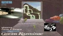 STASERA L'ARIA È FRESCA/PASSEGGIATA  Goran Kuzminac 1978 (Facciate:2)