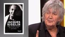 Jacques Higelin se raconte dans 'Je ne vis pas ma vie, je la rêve'