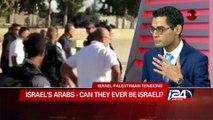 Arab, Israeli, or Palestinian? Arabs in Israel: in their own words