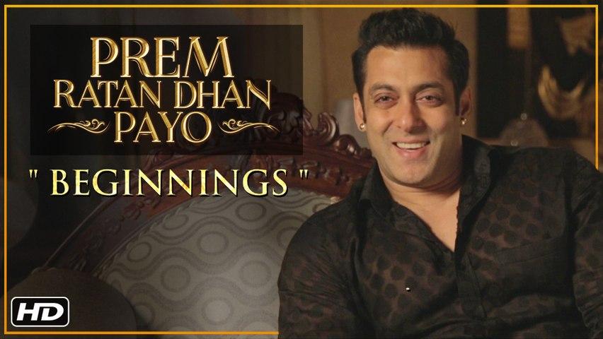 Prem Ratan Dhan Payo | Beginnings | Salman Khan & Sooraj Barjatya | Diwali 2015
