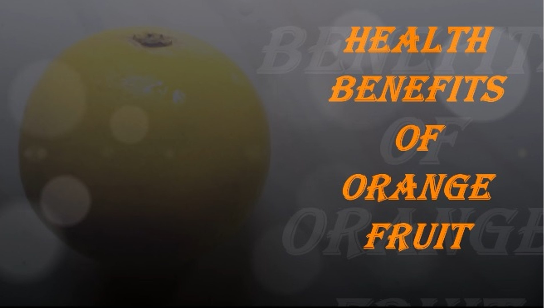 Health Benefits Of Orange Fruit - Fruits Planet - Nature Documentary HD