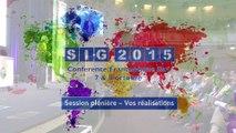 SIG 2015 - Démos Plénière - Vos réalisations