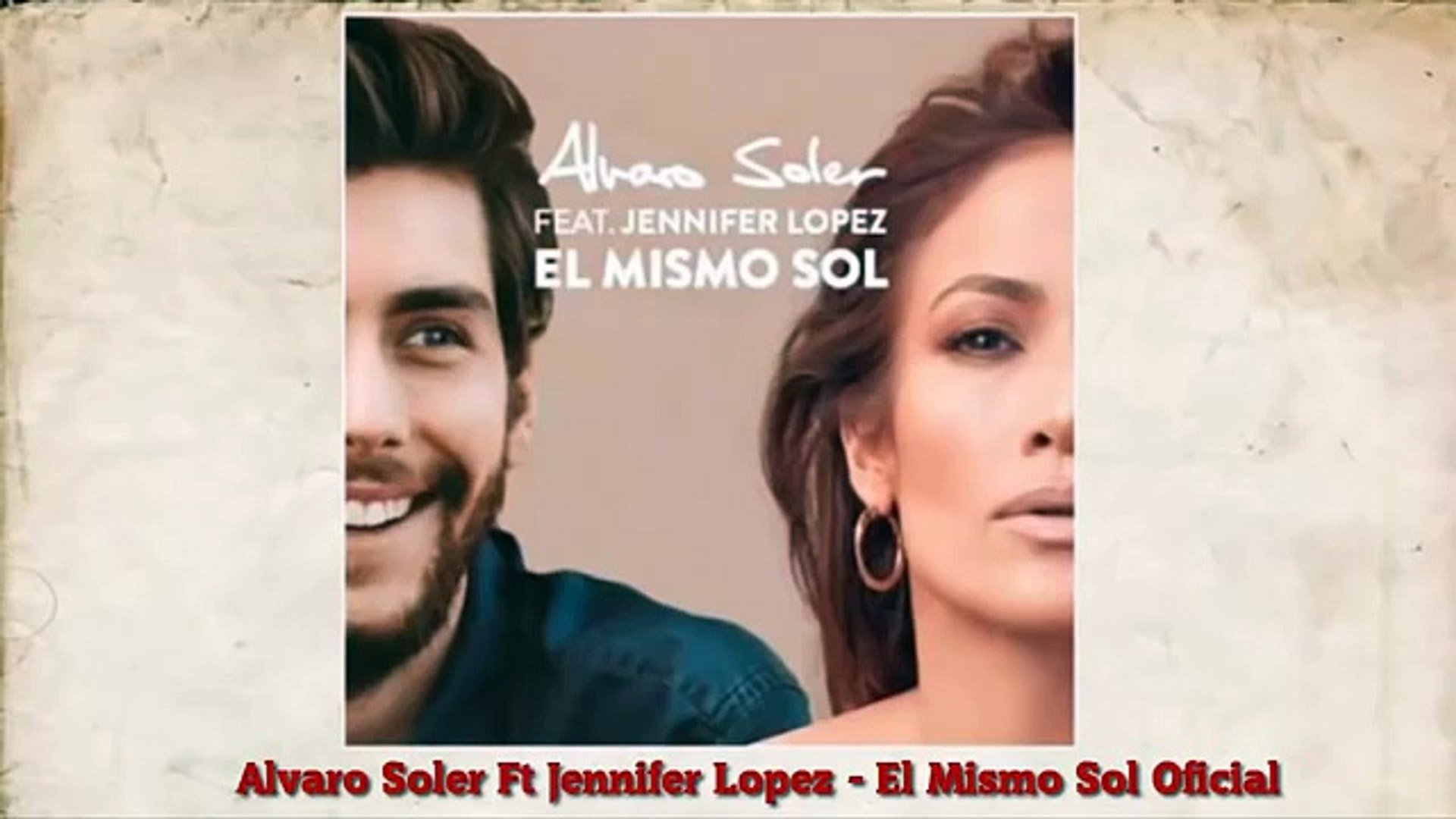 Alvaro Soler El Mismo Sol Ft Jennifer Lopez Oficial Audio Dailymotion Video