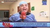 Presentadora de tv ingresó al quirófano para realizarse unos retoques estéticos