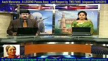 Aachi Manorama - A LEGEND Passes Away   Last Respect by  TMS FANS  (singapore) 10-10-2015 vol  2