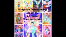 Winx Wszystkie Transformacje Bloom PL All Blooms Transformations Polish