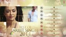 Arijit Singh - Best Songs of 2014 Jukebox - Best Romantic Songs - Arijit Singh Latest