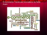E-Commerce-Trends-and-Innovations-by-Sofia-Azam