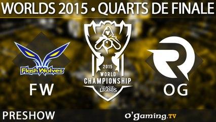 Preshow FW-OG - World Championship 2015 - Quarts de finale - 15/10/15