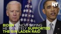 Joe Biden Says He Actually Supported The Bin Laden Raid
