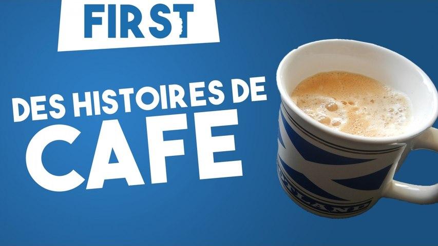 Des histoires de café - First #1
