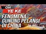 Fenomena Gunung Pelangi Di China