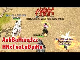 Pk VL2 - AnhBaHưngIzz - HNxTaoLàĐạiKa Kỳ Phùng Địch Thủ Solo TMKL