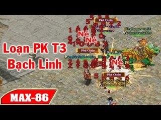 Bạch Linh - Nửa Đêm loạn Thiên 3 - Những trận Pk VL2 Không hồi Kết