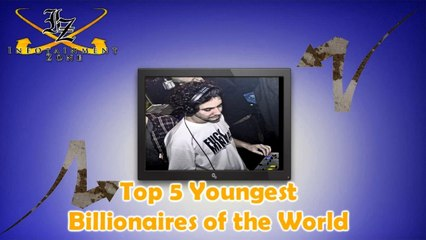 Top 5 Youngest Billionaires In The World