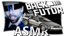 Back to the futur - ASMR french binaural (3D) (Français, tapping, whisper, scratching...)