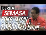 POKB, Mydin Sasar Kutip RM1j Bantu Mangsa Banjir