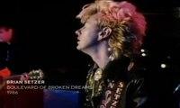 Brian Setzer - Boulevard Of Broken Dreams 1986