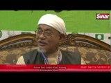 Sidang Media - Hadi  Awang Doa Untuk Hapus Umno