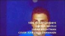 Time to Say Goodbye  Andrea Bocelli & Sarah Brightman cover jean louis darmanin