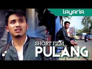 Pulang - Short Movie