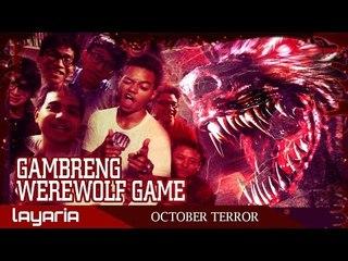 Gambreng - Werewolf Part 1 (with REZA ARAP, JULEE DAY, ROADKILL PICTURE, dan SHOCKIFIEDTV)