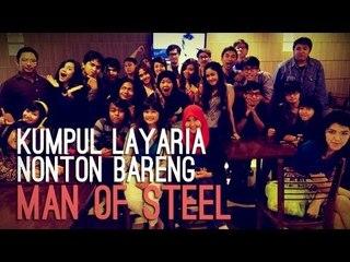 Gathering Layaria 1 - Nobar Man of Steel