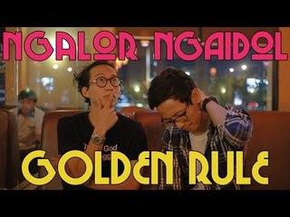 Ngalor Ngaidol Eps. 4 - Golden Rule