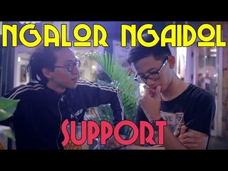 Ngalor Ngaidol Eps. 6 - Support