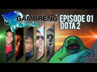 """GAMBRENG - DOTA 2 """"4 VS 5 ATUT KALAH"""""""