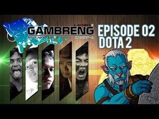 """Gambreng - Dota 2 """"Strategi Anak Kampung"""""""