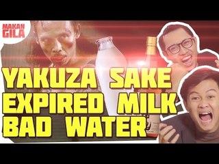 [Makan Gila] Yakuza Drink (sake)  + expired Milk + Bad Water (Crazy Eat)