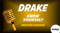 Drake - Know yourself - Versión Karaoke