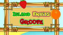 Island Fruits Groove (FRENCH) Learn Fruit Names in Speak Français, Kids French Speaking