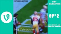 Best CELEBRATIONs in Football Vines Compilation Ep #2 | Best NFL Touchdown Celebrations