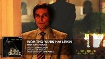 ♫ Woh Toh Yahin Hai Lekin  - Woh to Yahin hai lekin - || FULL AUDIO Song || - Film Main Aur Charles - Film Randeep Hooda - Full HD - Entertainment CIty