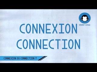 Connexion ou connection ? La bonne orthographe