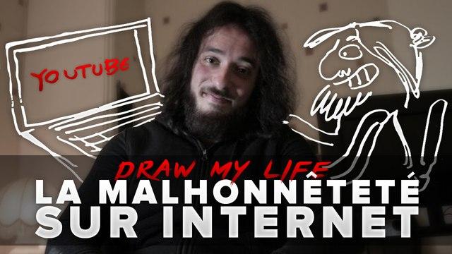 La malhonnêteté sur internet - DrawMyLife - Avner