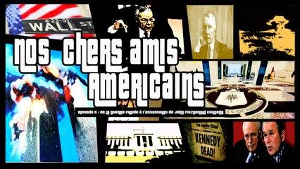 Nos chers amis américains, épisode 5 : de la guerre froide à l'assassinat de John F. Kennedy