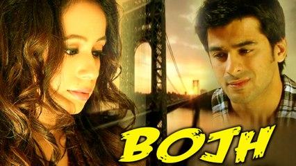 """ Bojh "" | shagufta Ejaz | kanwal Nazar | Romantic short film"