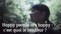 Le documentaire des gens heureux