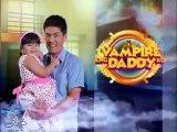 Vampire Ang Daddy Ko - Rhian Ramos Part 2